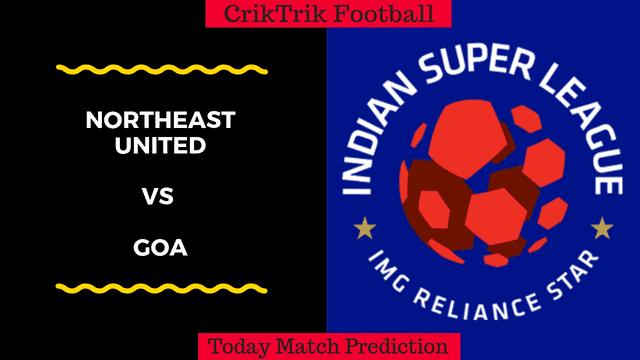 NorthEast United vs Goa Today Match Prediction