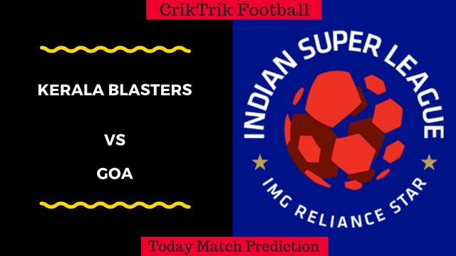 Kerala blasters vs goa isl 2018 today predection