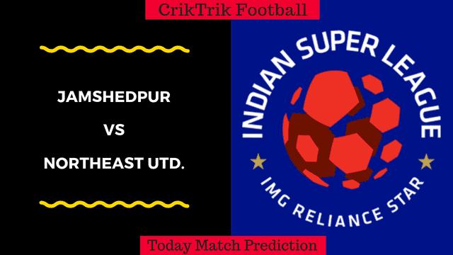 jamshedpur vs northeast today match prediction