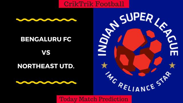 bengaluru fc vs northeast united today match prediction