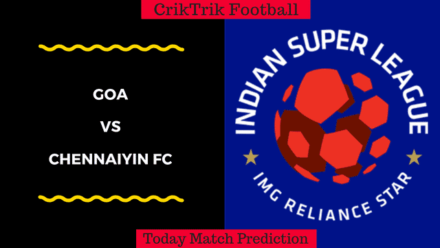goa vs chennaiyin isl today match prediction