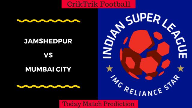 jamshedpur vs mumbai isl 2019 today match predicton