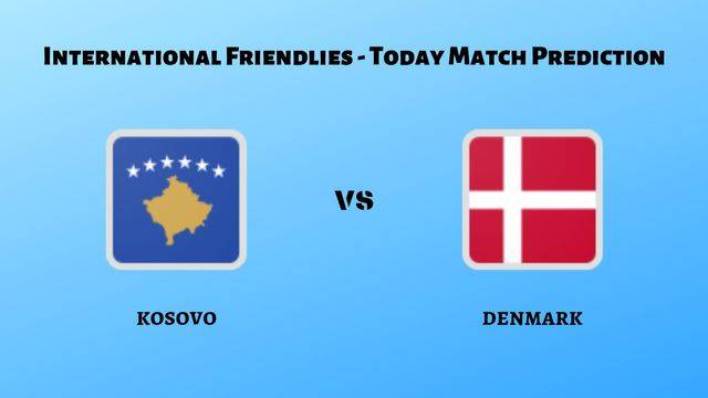 Kosovo vs Denmark betting tips