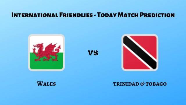 Wales vs Trinidad & Tobago