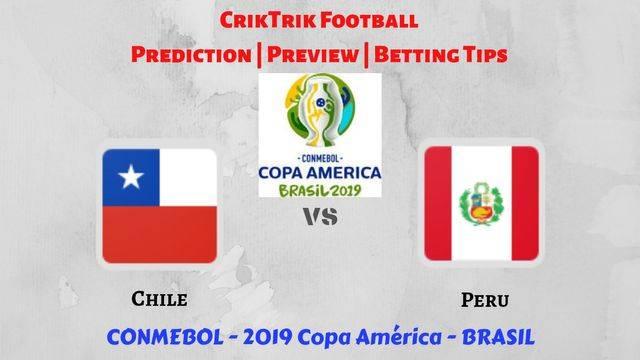 chile vs peru copa america 2019 - Chile vs Peru - Preview, Prediction & Betting Tips – 2019 Copa America
