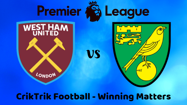 westham vs norwich match prediction - West Ham vs Norwich City Predictions, Previews & Betting Tips - 31/08/2019