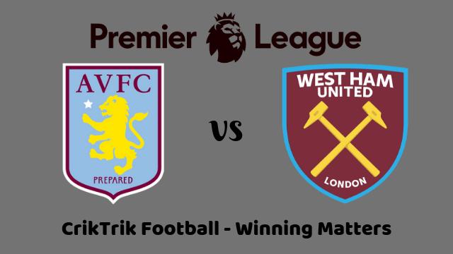 astonvilla vs westham match prediction - Aston Villa vs West Ham Prediction & Betting Tips - 17/09/2019