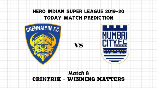 cfc vsmcfc match8 prediction - Chennaiyin vs Mumbai City Today Match Prediction – ISL 2019-20