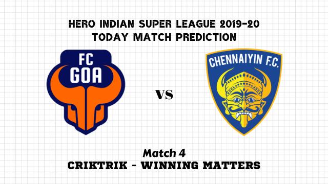 goa vs chn match4 prediction - Goa vs Chennai Today Match Prediction – ISL 2019-20