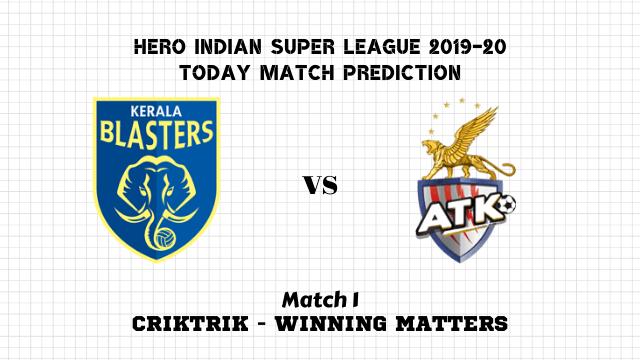 kb vs atk match1 prediction - Kerala Blasters vs ATK Today Match Prediction – ISL 2019-20