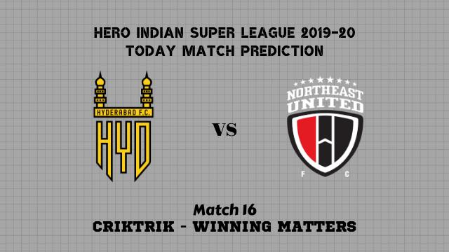 hyd vs neufc match16 predicion - Hyderabad vs NorthEast United Today Match Prediction – ISL 2019-20