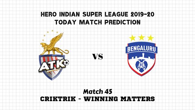 atk vs bfc prediction match45 - ATK vs Bengaluru Today Match Prediction – ISL 2019-20