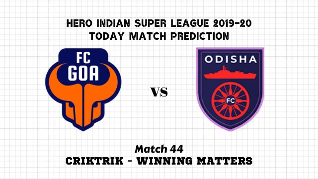 fcg vs ofc prediction match44 - Goa vs Odisha Today Match Prediction – ISL 2019-20