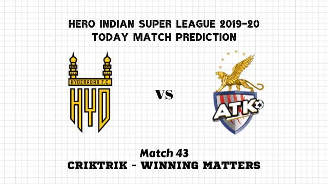 hfc vs atk prediction match43 - Hyderabad vs ATK Today Match Prediction – ISL 2019-20