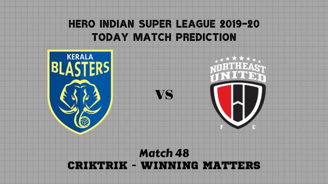 kbfc vs neufc prediction match48 - Kerala Blasters vs NorthEast United Today Match Prediction – ISL 2019-20