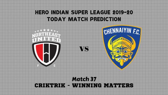 neufc vs cfc prediction match37 - NorthEast Utd vs Chennaiyin Today Match Prediction – ISL 2019-20