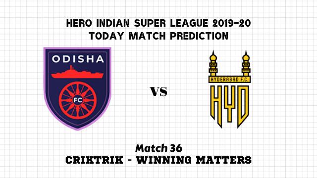 ofc vs hfc prediction match36 - Odisha vs Hyderabad Today Match Prediction – ISL 2019-20