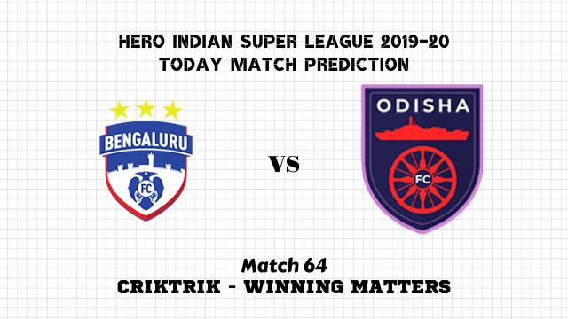 bfc vs ofc prediction isl match64 - Bengaluru FC vs Odisha FC Today Match Prediction – ISL 2019-20