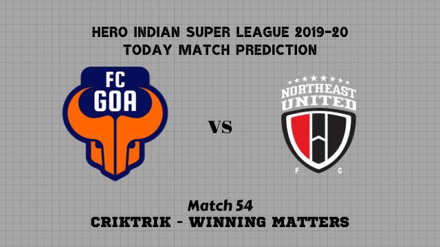 fcg vs neufc prediction match54 - FC Goa vs NorthEast Utd FC Today Match Prediction – ISL 2019-20