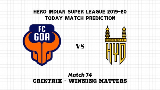 fcg vs hfc isl2019 20 prediction match74 - FC Goa vs Hyderabad FC Today Match Prediction – ISL 2019-20