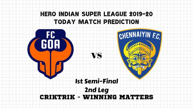 goa vs chennaiyin semi final prediction isl 2019 20 - FC Goa vs Chennaiyin FC Today Match Prediction – 1st Semi-Final, 2nd Leg, ISL 2019-20