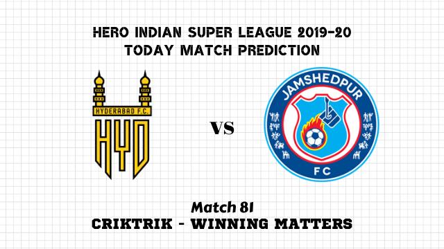 hfc vs jfc prediction isl 2019 20 match81 - Hyderabad FC vs Jamshedpur FC Today Match Prediction – ISL 2019-20