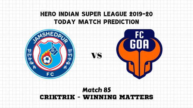 jfc vs fcg prediction isl 2019 20 match85 - Jamshedpur FC vs FC Goa Today Match Prediction – ISL 2019-20