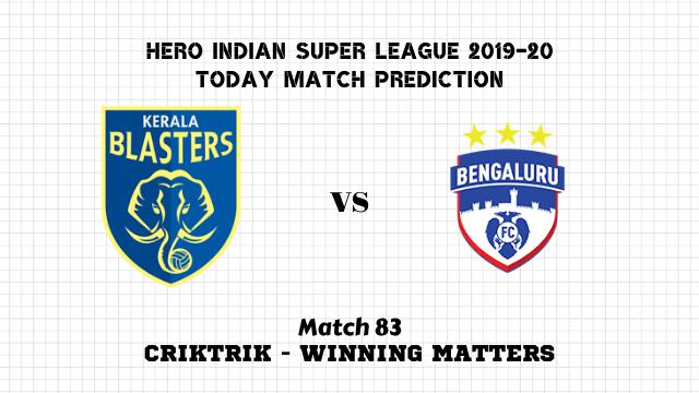 kbfc vs bfc prediction isl 2019 20 match83 - Kerala Blasters FC vs Bengaluru FC Today Match Prediction – ISL 2019-20