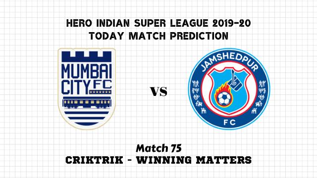 mcfc vs jfc isl2019 20 prediction match75 - Mumbai City FC vs Jamshedpur FC Today Match Prediction – ISL 2019-20
