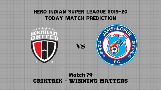 neufc vs jfc isl2019 20 prediction match79 - NorthEast Utd FC vs Jamshedpur FC Today Match Prediction – ISL 2019-20