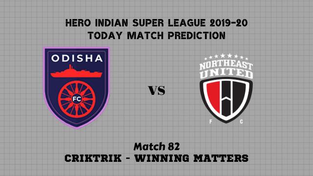 ofc vs neufc prediction isl 2019 20 match82 - Odisha FC vs NorthEast Utd FC Today Match Prediction – ISL 2019-20